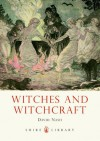 Witches and Witchcraft - David Nash