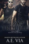 Here Comes Trouble (Nothing Special) (Volume 3) - A.E. Via, Tina Adamski, Jay Aheer