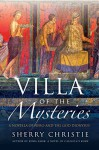 Villa of the Mysteries: A Novella of Nero and the God Dionysus - Sherry Christie