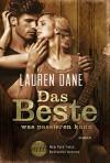 Das Beste, was passieren kann (New York Times Bestseller Autoren: Romance) - Lauren Dane, Barbara Alberter
