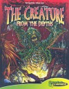The Creature from the Depths [With Hardcover Book] - Mark Kidwell