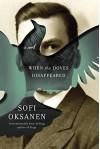When the Doves Disappeared: A novel - Lola Rogers, Sofi Oksanen