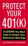 Protect Your 401(k) - Larry Chambers, Ken Ziesenheim