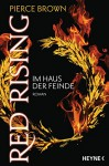 Red Rising - Im Haus der Feinde: Roman (Red-Rising-Trilogie, Band 2) - Pierce Brown, Bernhard Kempen