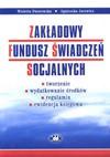 Zakładowy Fundusz świadczeń Socjalnych - tworzenie, wydatkowanie środków, regulamin, ewidencja księgowa - Wioletta Dworowska, Agnieszka Jacewicz
