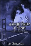 A Second Chance at Forever - Liz Strange