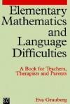Elementary Mathematics and Language Difficulties - Eva Grauberg, Grauberg