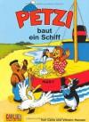 Petzi Baut Ein Schiff - Carla Hansen, Vilhelm Hansen