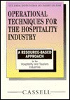 Operational Techniques for the Hospitality Industry Level 1: A Resource Based Approach - Ian Senior