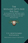 The Midland Septs and the Pale: An Account of the Early Septs and Later Settlers of the King's County and of Life in the English Pale - F.R. Montgomery Hitchcock