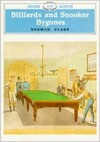 Billiards and Snooker Bygones - Norman Clare