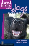 Best Hikes with Dogs Inland Northwest - Craig Romano