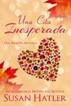 Una Cita Inesperada - Susan Hatler, Gely Rivas