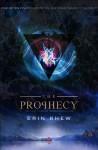 The Prophecy - Erin Albert Rhew