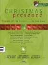 Christmas Presence: Sounds of the Season for Solo Piano (Piano/Vocal/Guitar Songbook) - Mark Hayes
