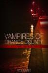Vampires of Orange County Vol. One (Vampires of Orange County (Sunday)) - John Bankston