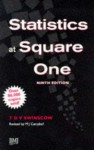 Statistics at Square One 9th Edn - T.D.V. Swinscow, Michael J. Campbell