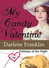 My Candy Valentine (Holidays of the Heart Book 2) - Darlene Franklin
