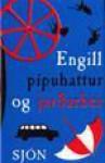 Engill, pípuhattur og jarðarber - Sjón