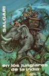 En los junglares de la India - Emilio Salgari