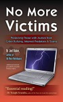 No More Victims: Protecting Those with Autism from Cyber Bullying, Internet Predators, and Scams - Jed Baker
