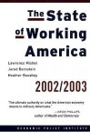 The State of Working America 2002-2003 - Lawrence Mishel, Jared Bernstein