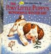The Poky Little Puppy's Wonderful Winter Day (A First Little Golden Book) - Jean Chandler