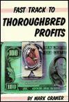 Fast Track to Thoroughbred Profits - Mark Cramer