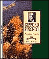 Gifford Pinchot: Am. Forester - Peter Anderson
