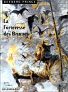 La forteresse des brumes - Hermann Huppen, Greg