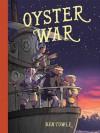 Oyster War - Ben Towle, Ben Towle