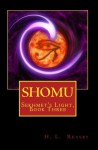 Shomu - H.L. Reasby, Quiana Kirkland, Garth Reasby