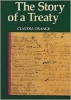 The Story of a Treaty - Claudia Orange