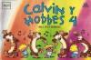 Calvin y Hobbes 4 - Bill Watterson