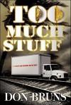 Too Much Stuff - Don Bruns
