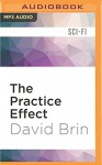 The Practice Effect - David Brin, Andy Caploe