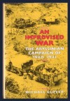 An Improvised War: Abyssinian Campaign of 1940-41 - Michael Glover