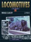 Riddles Class 9F 2-10-0 (Locomotives in Detail) (Locomotives in Detail) - David Clarke