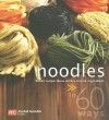 Noodles in 60 Ways: Great Recipe Ideas with a Classic Ingredient - Marshall Cavendish Cuisine