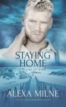 Staying Home - Alexa Milne