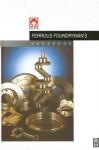 Foseco Ferrous Foundryman's Handbook, Eleventh Edition - John Brown