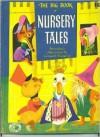 Big Book of Nursery Tales (Big Treasure Books) - Leonard Weisgard, Evelyn Andreas