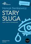 Stary sługa - Henryk Sienkiewicz