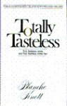 Totally Tasteless (So Far of Blanche Knott) - Blanche Knott