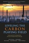 Leveling the Carbon Playing Field - Trevor Houser, Jacob Werksman, Rob Bradley, Britt Childs, Robert Heilmayr