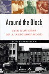 Around The Block: The Business of a Neighborhood - Tom Shachtman