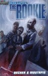 Hero Corps: The Rookie - Jason Becker, Greg Moutafis