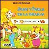 Juan y Paula En La Granja - Leo Con Figuras - Eva Rey