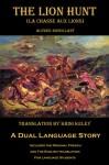 The Lion Hunt (La Chasse aux Lions): A Dual Language Story - Alfred Assollant, Krisi Keley