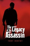 The Legacy of the Assassin - Tony Bertot, Angela Kay, Sylvia Bertot